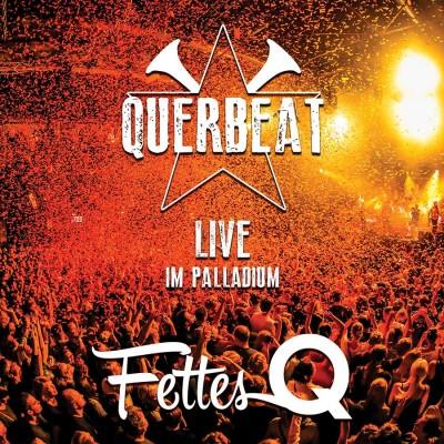 Querbeat - Fettes Q: Live im Palladium